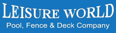 Leisure World Pool & Fence Company